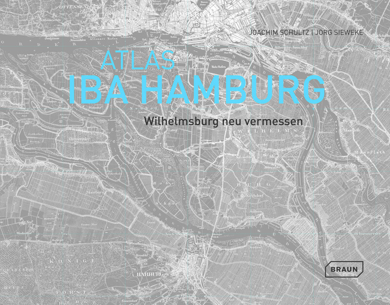 Atlas IBA Hamburg Titel Stadtforschung